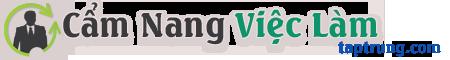 Cẩm Nang Việc Làm – Kỹ Năng Tìm Việc – Tuyển Dụng – Phỏng Vấn